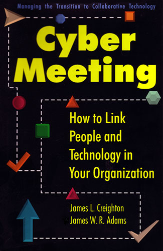 Cyber Meeting by James L. Creighton