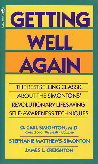 Getting Well Again by James L. Creighton