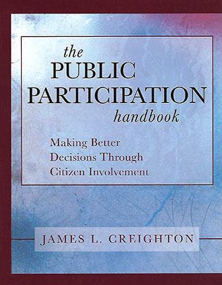 The Public Participation Handbook by James L. Creighton